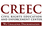 Civil Rights Education and Enforcement Center (CREEC)